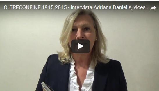 OLTRECONFINE 1915 2015 – intervista Adriana Danielis, vicesindaco Palmanova