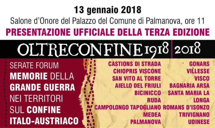 OLTRECONFINE 1918/2018 SI PRESENTA A PALMANOVA, TERZA EDIZIONE DEL PROGETTO SULLA GRANDE GUERRA
